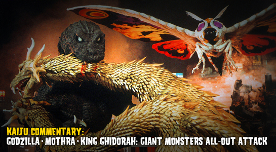 Godzilla Mothra King Ghidorah : Giant Monsters All-Out Attack Commentary